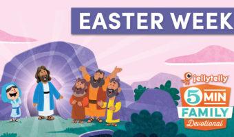 5 Minute Easter Week Video Devotions for Kids