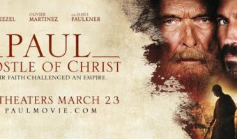 'Paul, Apostle of Christ' Movie Releases March 23